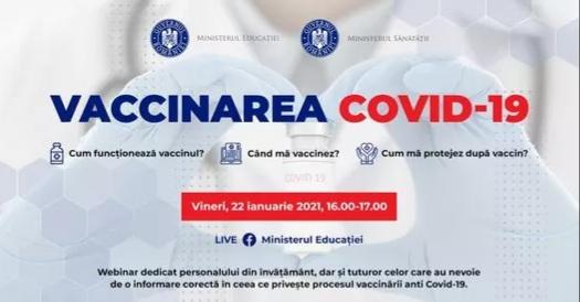 Vaccinarea Covid-19 : Azi se va desfășura un webinar pentru personalul din învățământ