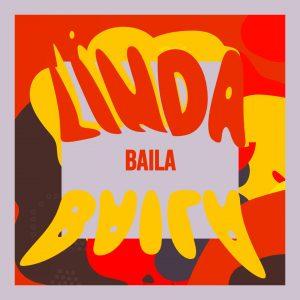 Linda lanseazăBaila, o piesă plină de senzualitate și ritm