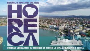 Reprezentanții HORECA din Tulcea sunt invitați în CONSILIUL CONSULTATIV AL OAMENILOR DE AFACERI