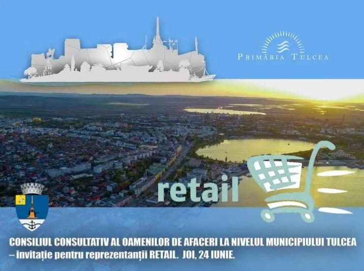 Antreprenorii tulceni din domeniul RETAIL sunt invitați vineri la Primărie