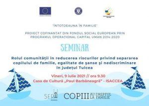 Seminar despre reducerea riscurilor privind separarea copilului de familie organizat în Isaccea