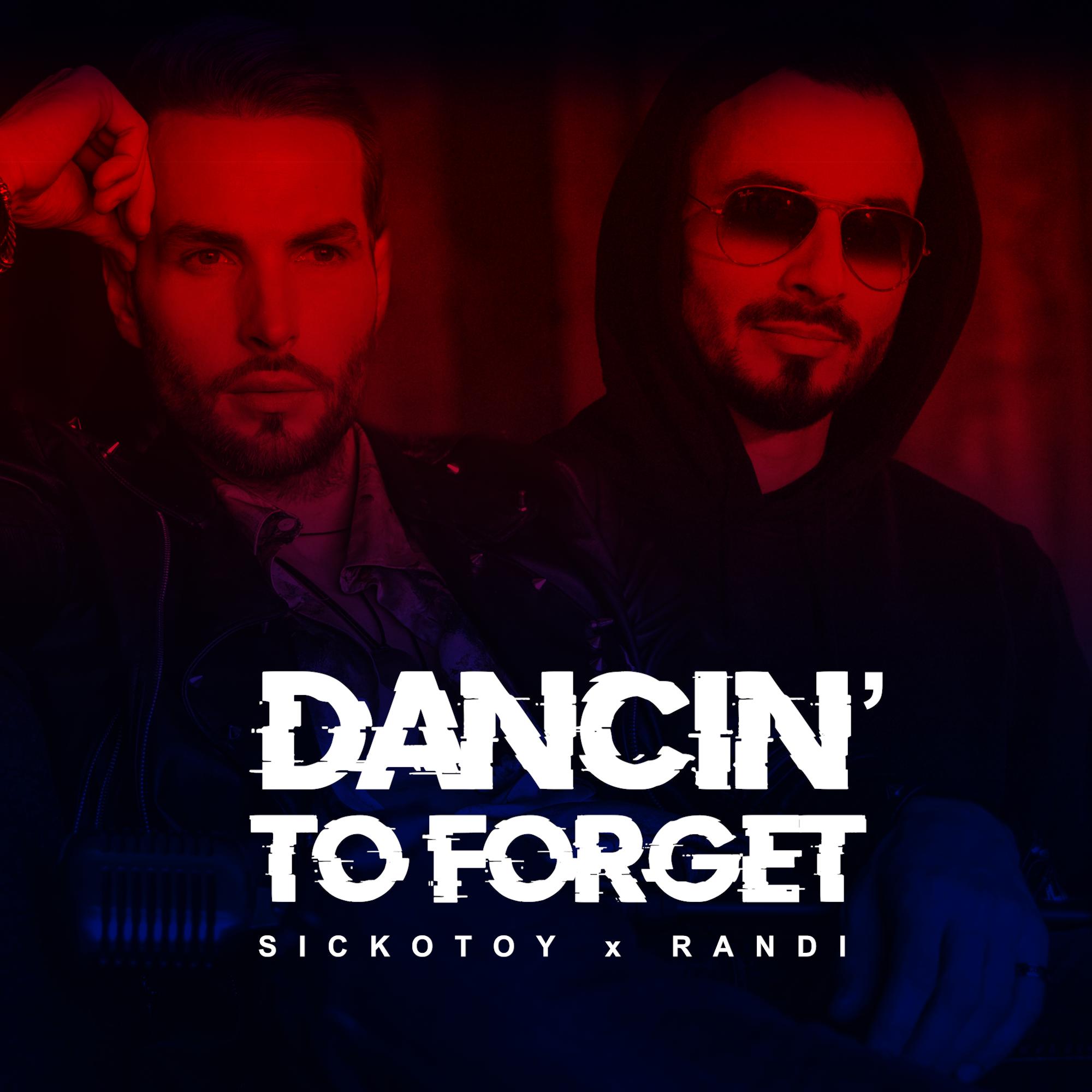 """Sickotoy lansează alături de Randi videoclipul piesei  – """"Dancin' To Forget"""""""