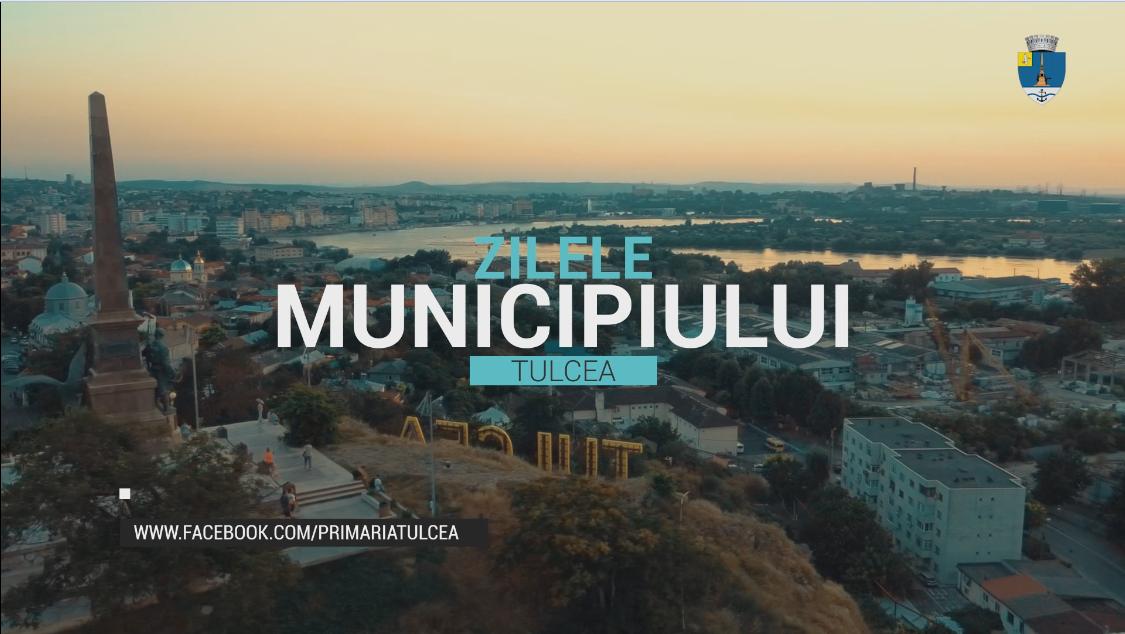 Programul oficial al Zilelor Municipiului Tulcea