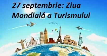 Azi este Ziua Mondială a Turismului