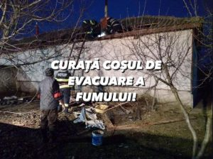 ISU Delta Tulcea avertizează: În sezonul rece, majoritatea incendiilor din gospodării sunt generate în mare parte de coșurile de fum defecte sau necurățate!